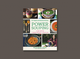 Power Souping by Rachel Beller, MS, RDN